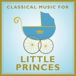 classical music for little princes - v.a