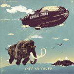safe and sound (single) - capital cities