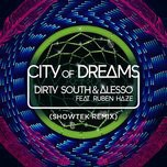 city of dreams (single) - alesso, dirty south