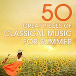 50 great pieces of classical music for summer - v.a
