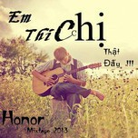 em thich chi that day ! (mixtape 2013) - honor