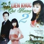 lk que huong 2 (tinh productions vol. 18) - huong lan, thai chau, luu my linh