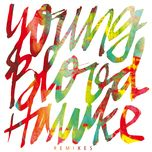 we come running (remixes) - youngblood hawke