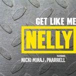 get like me (single) - nelly
