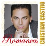 romances - cristian castro