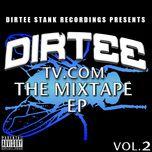 dirteetv.com - the mixtape ep (vol. 2) - v.a