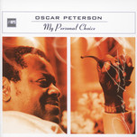 my personal choice - oscar peterson