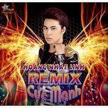 Hoàng Nhật Linh Remix (2013)