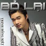 bo lai (single 2013) - tran hong kiet