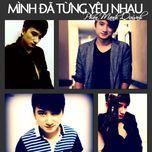 Mình Từng Yêu Nhau (Single 2013)