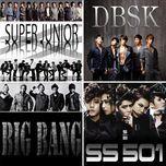 bo tu hoan hao: nhom nhac cua tui (vol. 3 - 2013) - bigbang, super junior, dbsk, ss501