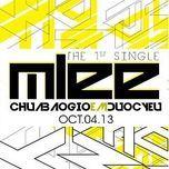 Chưa Bao Giờ Em Được Yêu (Single 2013) - Mlee