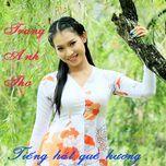 tieng hat que huong (vol. 2) - trang anh tho