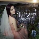 buong tay (single 2013) - vy oanh