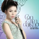 con tim dai kho (vol. 5 - 2013) - le quyen