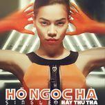hay thu tha cho em (single 2013) - ho ngoc ha