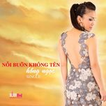 noi buon khong ten (single 2013) - hong ngoc