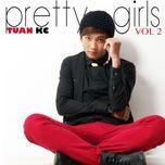 pretty girls (2013) - tuan kc