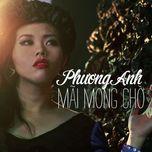 mai mong cho (single 2013) - phuong anh idol