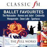 ballet favourites (classic fm: full works) - v.a