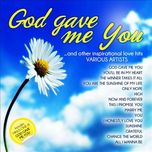 god gave me you and other inspirational love hits - v.a