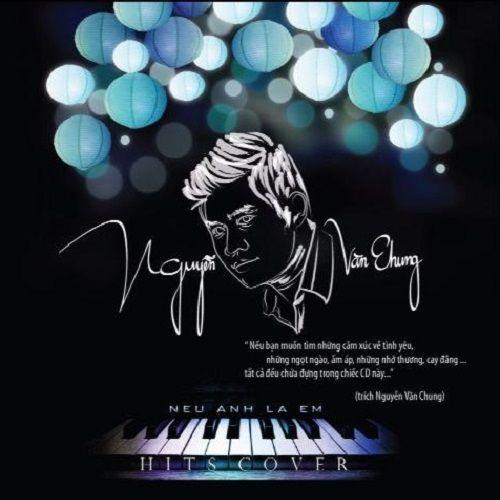 Nguyễn Văn Chung Hits Cover
