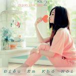 dieu em kho noi (vol. 2) - trinh gia han