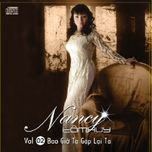bao gio ta gap lai ta (vol. 2) - nancy tam huy