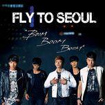 fly to seoul boom boom boom (single) - 2pm