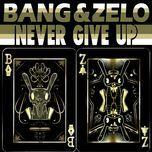 never give up (single) - bang, zelo (b.a.p)