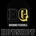 hot shot (single) - brown eyed girls