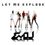 let me explode (1st mini album) - evol