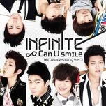 can u smile (broadcasting ver) - infinite