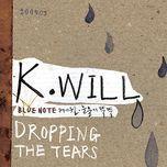 dropping the tears (mini album) - k.will