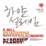 starship planet (digital single) - k.will, sistar, boyfriend