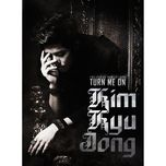 turn me on (1st mini album) - kim kyu jong (ss501)