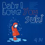 baby i love you (single) - suki