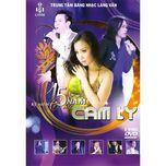 liveshow ky niem 15 nam ca hat (cd1) - cam ly