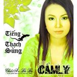 tieng thach sung - cam ly