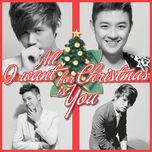 all i want for christmas is you (single) - dai nhan, thanh duy