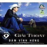 giai thoat (vol. 9) - dam vinh hung