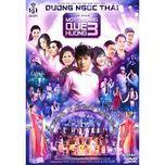 mot thoang que huong 3 (cd1) - duong ngoc thai
