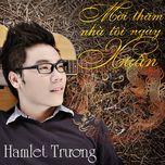 moi tham nha toi ngay xuan (single) - hamlet truong