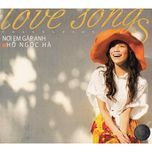 noi em gap anh (love songs collection) - ho ngoc ha