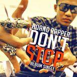 don't stop - hoang rapper