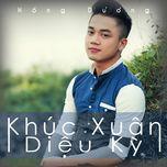 khuc xuan dieu ky (single) - hong duong m4u