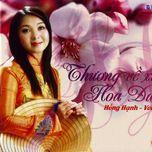 thuong ve xu hoa dao (vol. 1) - hong hanh (dan ca)