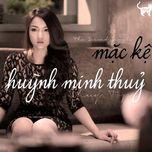 mac ke (single) - thuy top