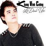 loi dinh uoc - khang vinh cuong