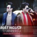 mat nguoi anh yeu (single) - khanh won, lil shady